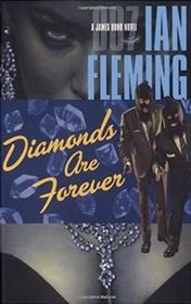 "Ian Fleming ""Diamonds are forever"""
