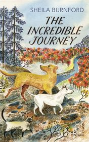"Sheila Burnford ""The Incredible Journey"""