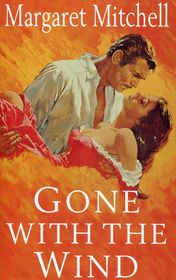 "Margaret Mitchel ""Gone with the Wind"""