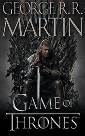 "George R. R. Martin ""A Game of Thrones"""